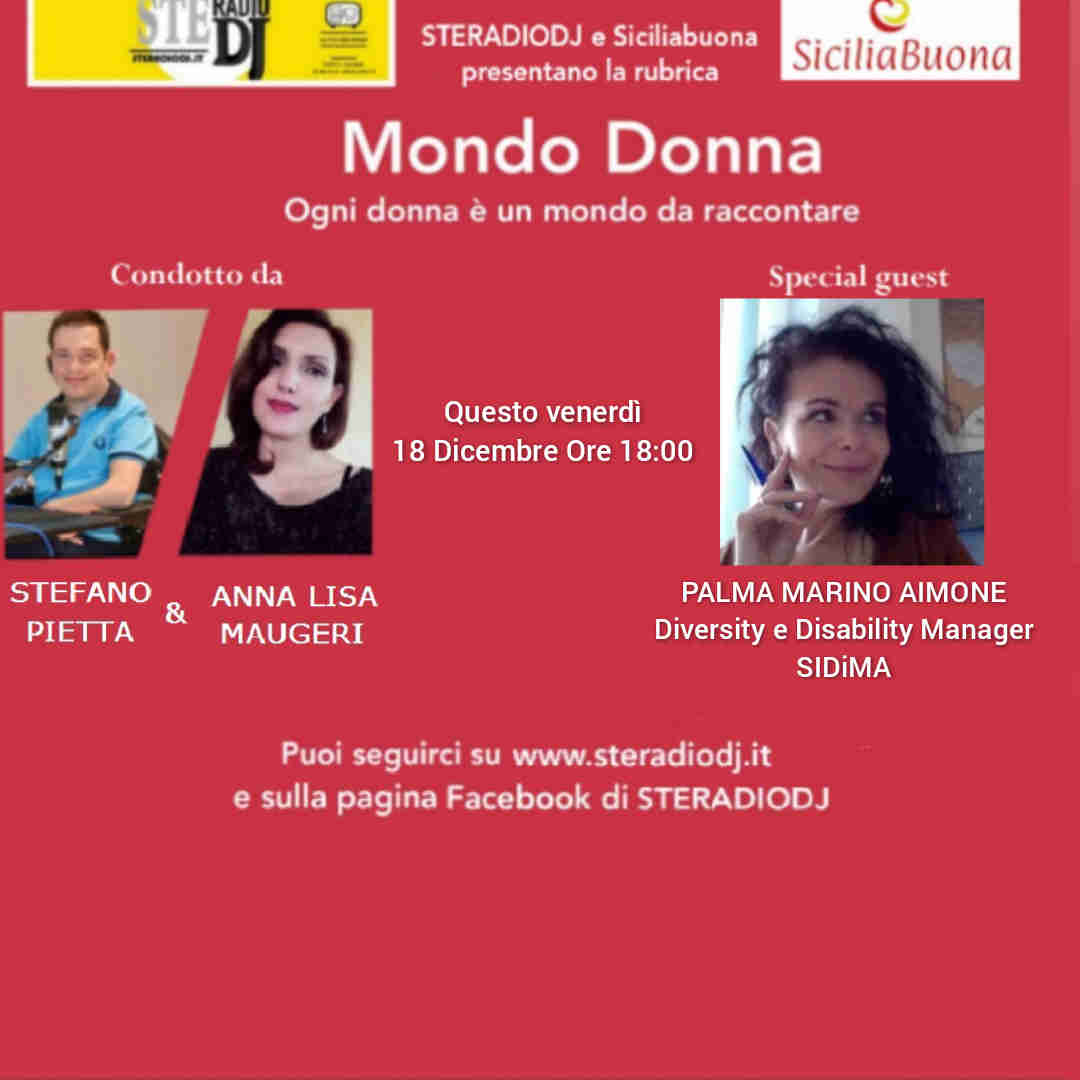 MONDO DONNA: Intervista a PALMA MARINO AIMONE, Diversity e Disability Manager
