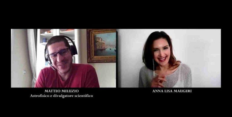 Intervista all'astrofisico Matteo Miluzio